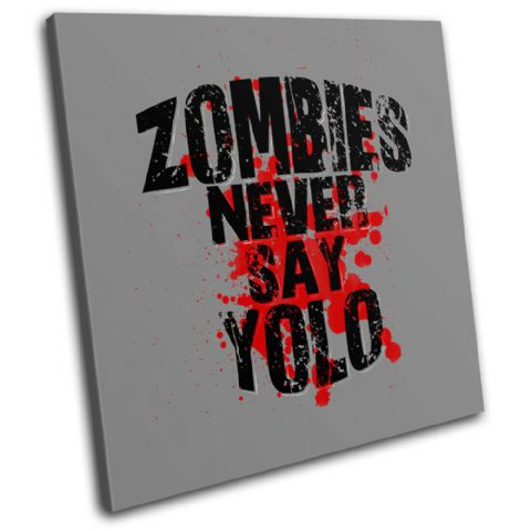 Zombies Never Say YOLO Humour - 13-6089(00B)-SG11-LO